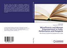 Portada del libro de Microfinance and Women Empowerment in India: Performance and Prospects