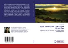 Bookcover of Myth In Michael Ondaatje's Literature