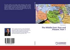 Обложка The Middle East: Past and Present. Part 1