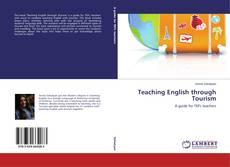Bookcover of Teaching English through Tourism
