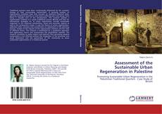 Couverture de Assessment of the Sustainable Urban Regeneration in Palestine
