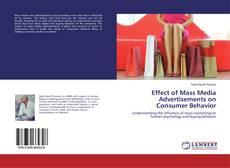 Effect of Mass Media Advertisements on Consumer Behavior的封面