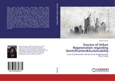 Bookcover of Success of Urban Regeneration regarding Gentrification&Sustainability