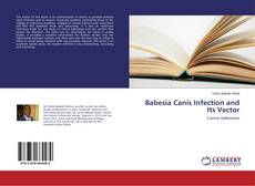 Copertina di Babesia Canis Infection and Its Vector