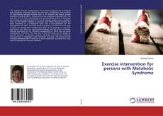 Bookcover of Exercise intervention for persons with Metabolic Syndrome