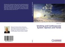 Couverture de Smoking and Cardiovascular System: Opinion and Trends