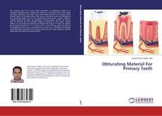 Bookcover of Obturating Material For Primary Teeth