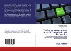 Bookcover of Evaluating eGovernment Portal Functionality in KM Perspective