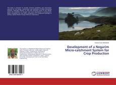Copertina di Development of a Negarim Micro-catchment System for Crop Production