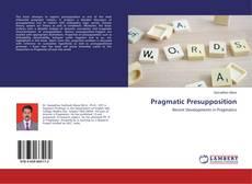 Bookcover of Pragmatic Presupposition