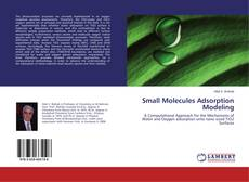 Bookcover of Small Molecules Adsorption Modeling