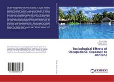 Bookcover of Toxicological Effects of Occupational Exposure to Benzene