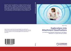 Copertina di Explorations into Attachment Classifications