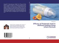 Couverture de Efficacy of Protocols Used in Artificial Feeding Using Infant Formula