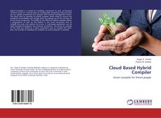 Bookcover of Cloud Based Hybrid Compiler