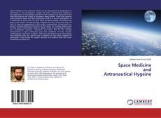 Space Medicine and Astronautical Hygeine的封面