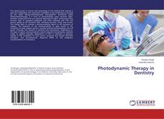 Bookcover of Photodynamic Therapy in Dentistry