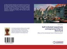 Couverture de Self-initiated expatriate entrepreneurship in Denmark