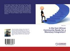 Capa do livro de Is the East African Community Ready for a Monetary Integration?