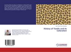 Bookcover of History of Textile and its Coloration