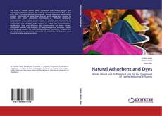 Bookcover of Natural Adsorbent and Dyes