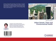 Bookcover of Urban forests, Trees and Environmental health
