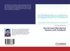 Bookcover of Sound Level Monitoring System with Feedback