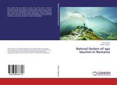 Bookcover of Natural factors of spa tourism in Romania