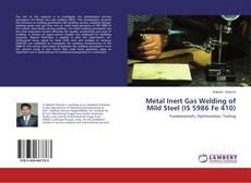 Portada del libro de Metal Inert Gas Welding of Mild Steel (IS 5986 Fe 410)