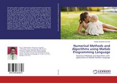 Buchcover von Numerical Methods and Algorithms using Matlab Programming Language