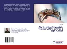 Copertina di Mantis shrimp S. Mantis in Tunisian waters: fisheries & opportunities