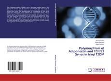 Buchcover von Polymorphism of Adiponectin and TCF7L2 Genes in Iraqi T2DM