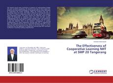 Bookcover of The Effectiveness of Cooperative Learning NHT at SMP 20 Tangerang