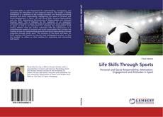Copertina di Life Skills Through Sports