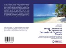 Bookcover of Energy Conservative Production for Thermoelectric Strontium Titanate