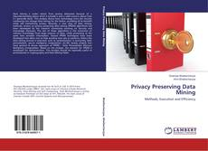 Bookcover of Privacy Preserving Data Mining