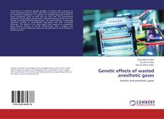 Capa do livro de Genetic effects of wasted anesthetic gases
