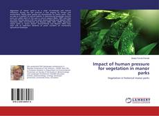 Bookcover of Impact of human pressure for vegetation in manor parks