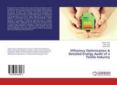 Portada del libro de Efficiency Optimization & Detailed Energy Audit of a Textile Industry