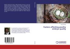 Bookcover of Factors affecting poultry embryo quality