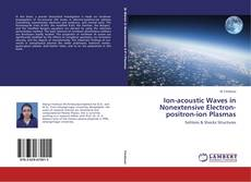 Bookcover of Ion-acoustic Waves in Nonextensive Electron-positron-ion Plasmas