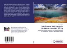Bookcover of Geothermal Resources in the Warm Heart of Africa