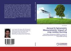 Borítókép a  Aerosol & Spirometric Measurements: Impact of crop residue burning - hoz