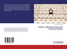 Bookcover of Factors affecting Corporate Communication
