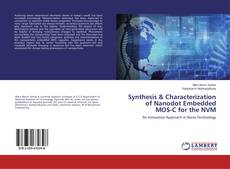 Couverture de Synthesis & Characterization of Nanodot Embedded MOS-C for the NVM