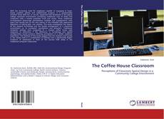 Bookcover of The Coffee House Classroom