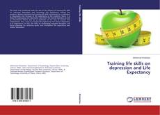 Copertina di Training life skills on depression and Life Expectancy
