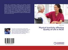 Bookcover of Physical Inactivity affecting Quality of Life in NCDs