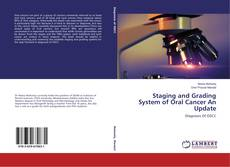 Обложка Staging and Grading System of Oral Cancer An Update