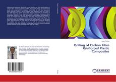 Bookcover of Drilling of Carbon Fibre Reinforced Plastic Composites